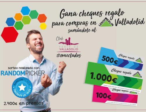 El Club Feria de Valladolid reparte 2.400 € en cheques regalo para compras en Leroy Merlin Valladolid