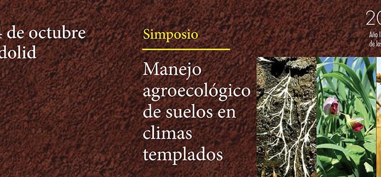 Simposio de Manejo agroecológico de suelos en climas templados