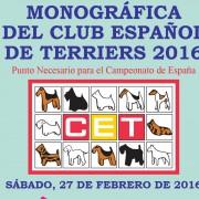 XXXVII Exposición monográfica del Club Español Terriers 2016 en Fimascota