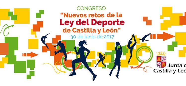 Congreso sobre los nuevos retos de la ley del deporte de Castilla y León el viernes 30 de junio
