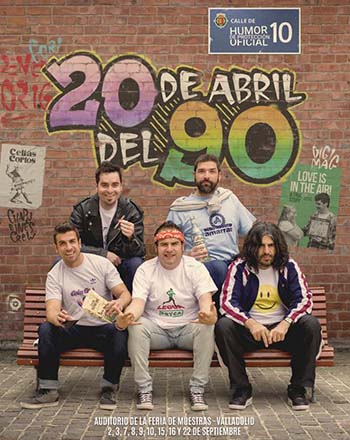 Humor de protección oficial vuelve a Feria de Valladolid con el espectáculo 20 de abril del 90