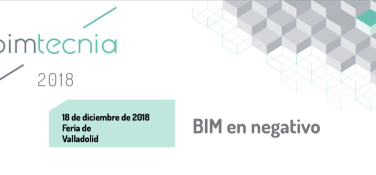 El próximo 18 de diciembre la Feria de Valladolid acogerá una nueva edición de BIMTECNIA