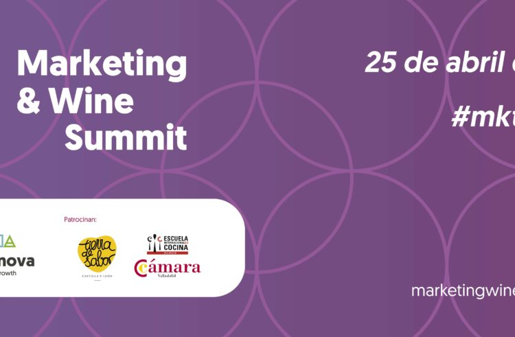 La jornada Marketing & Wine Summit llega el 25 de abril a la Feria de Valladolid