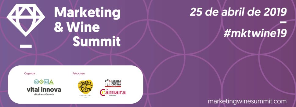 La jornada Marketing & Wine Summit llega el 25 de abril a la Feria de Valladolid