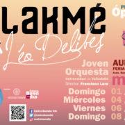 Proyecto Ópera 2020: Lakmé de Léo Delibes cancela la función prevista para el domingo 8 de marzo en Feria de Valladolid